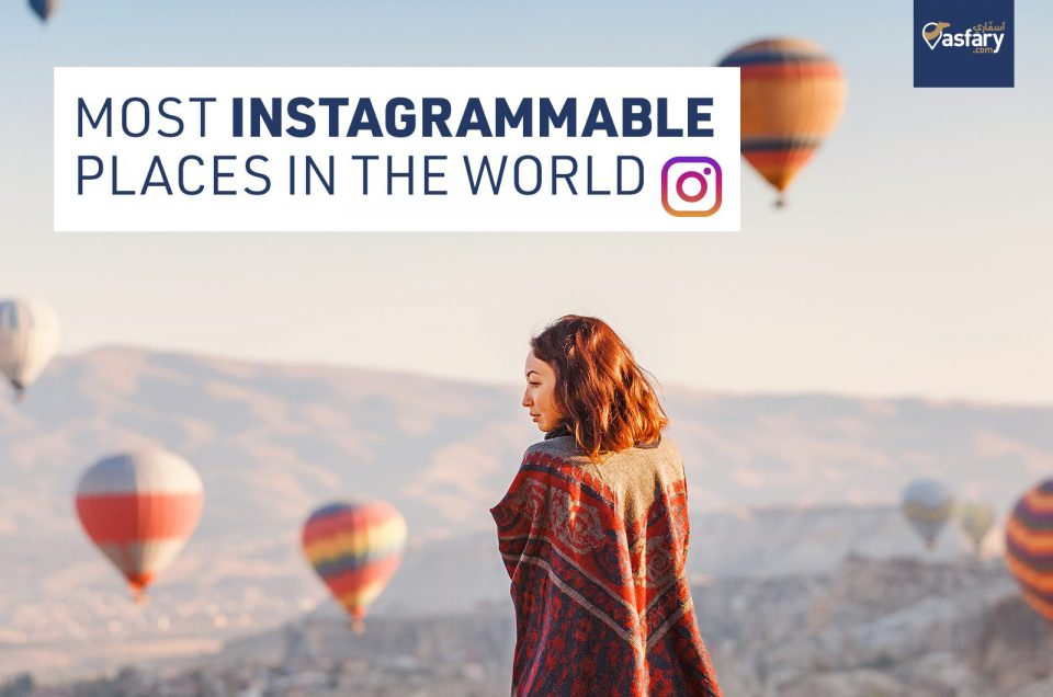 MOST INSTAGRAMMABLE PLACES IN THE WORLD